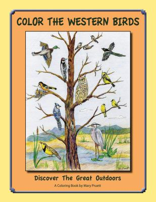 Color the Western Birds Discover the Great Outdoors N/A 9780871089571 Front Cover