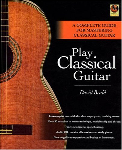 Play Classical Guitar A Complete Guide for Mastering Classical Guitar  2001 edition cover