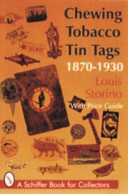 Chewing Tobacco Tin Tags 1870-1930  2016 9780887408571 Front Cover