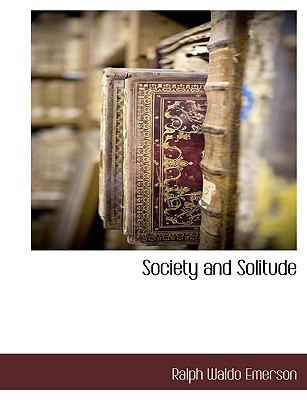 Society and Solitude  N/A 9781116301571 Front Cover