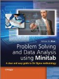 Problem Solving and Data Analysis Using Minitab A Clear and Easy Guide to Six Sigma Methodology  2013 edition cover