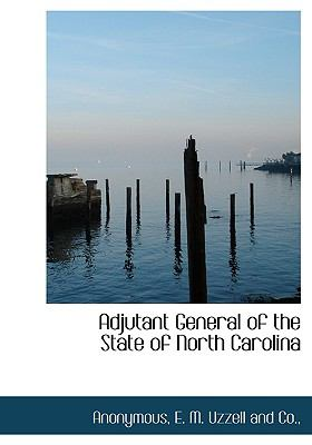 Adjutant General of the State of North Carolin N/A edition cover