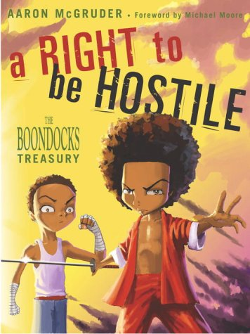 Right to Be Hostile The Boondocks Treasury  2003 edition cover