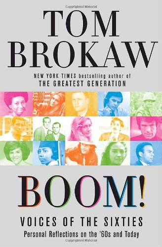 Boom! Voices of the Sixties Personal Reflections on the '60s and Today  2007 edition cover