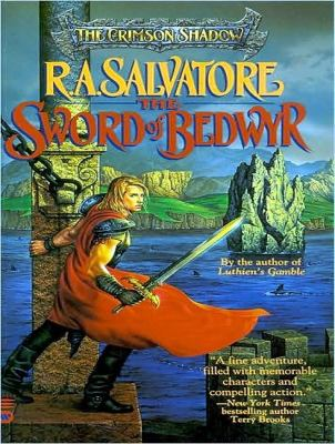 The Sword of Bedwyr:  2010 9781400163571 Front Cover