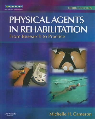 Physical Agents in Rehabilitation From Research to Practice 3rd 2008 edition cover
