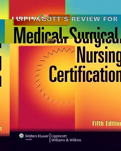 Lippincott's Review for Medical-Surgical Nursing Certification  5th 2012 (Revised) edition cover