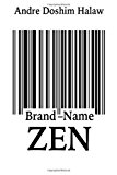 Brand-Name Zen The Commodification of Zen in the West N/A 9781494236571 Front Cover