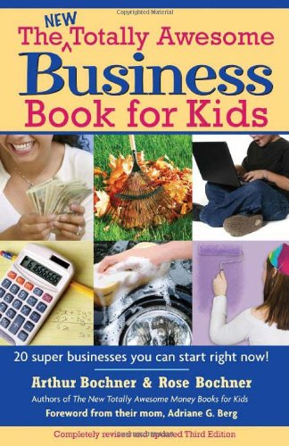 New Totally Awesome Business Book for Kids  3rd 2007 (Revised) edition cover