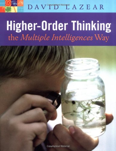 Higher-Order Thinking the Multiple Intelligences Way   2004 9781569761571 Front Cover