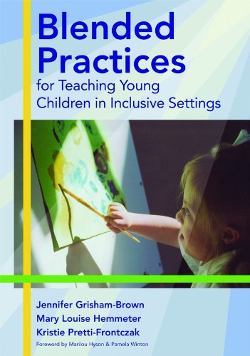 Assessing Young Children in Inclusive Settings The Blended Practices Approach  2010 edition cover