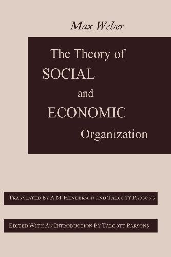 The Theory of Social and Economic Organization  0 edition cover