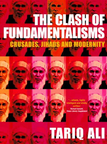 Clash of Fundamentalisms Crusades, Jihads and Modernity  2003 edition cover
