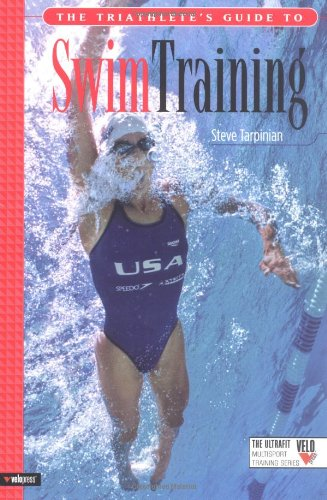 Triathlete's Guide to Swim Training   2004 9781931382571 Front Cover