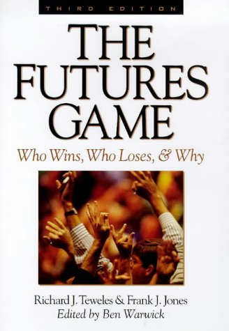 Futures Game Who Wins, Who Loses, and Why 3rd 1999 (Revised) edition cover
