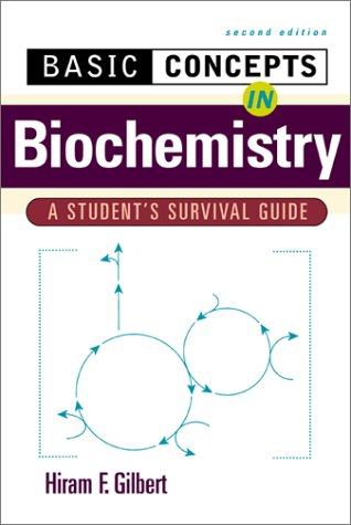 Basic Concepts in Biochemistry A Student's Survival Guide 2nd 2000 (Revised) edition cover