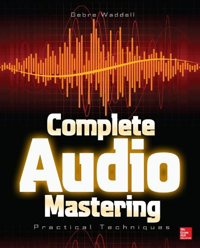 Complete Audio Mastering Practical Techniques  2013 edition cover