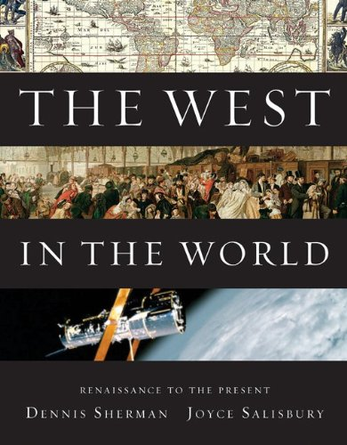 West in the World, Renaissance to Present  4th 2011 9780077367572 Front Cover