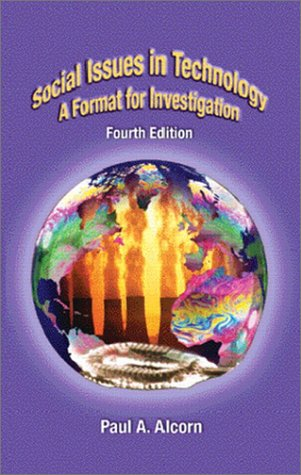 Social Issues in Technology A Format for Investigation 4th 2003 (Revised) edition cover