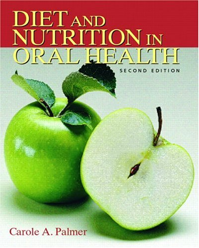 Diet and Nutrition in Oral Health  2nd 2007 (Revised) edition cover