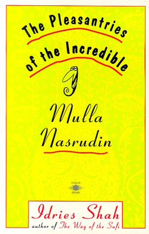 Pleasantries of the Incredible Mulla Nasrudin  N/A edition cover