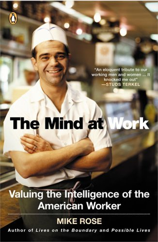 Mind at Work Valuing the Intelligence of the American Worker N/A edition cover