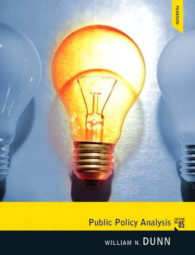 Public Policy Analysis  5th 2012 (Revised) edition cover