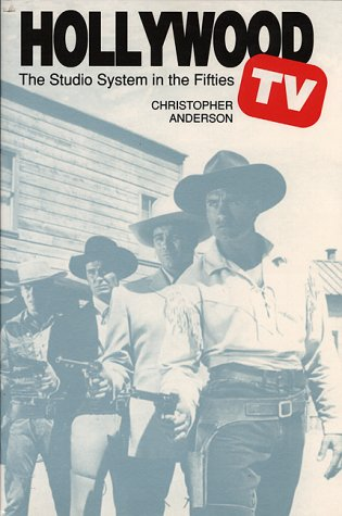 Hollywood TV The Studio System in the Fifties  1994 edition cover