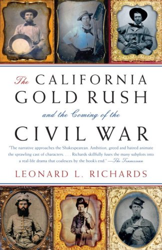 California Gold Rush and the Coming of the Civil War   2008 edition cover
