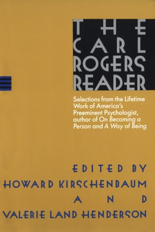 Carl Rogers Reader   1989 9780395483572 Front Cover