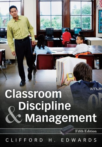 Classroom Discipline and Management  5th 2008 (Revised) edition cover