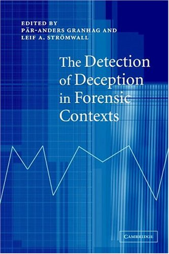 Detection of Deception in Forensic Contexts   2004 9780521541572 Front Cover