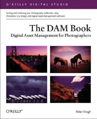 DAM Book Digital Asset Management for Photographers 2nd 2009 (Revised) edition cover