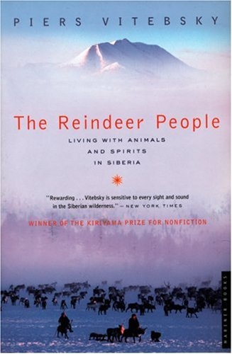 Reindeer People Living with Animals and Spirits in Siberia  2005 edition cover