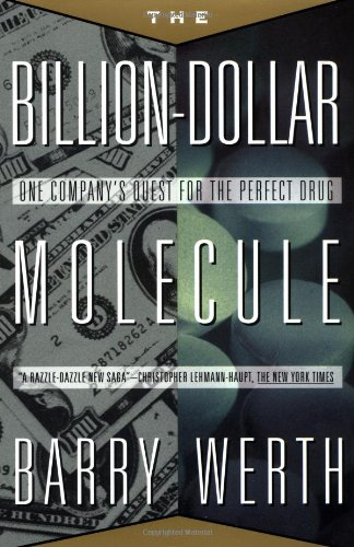 Billion-Dollar Molecule The Quest for the Perfect Drug  1995 (Revised) 9780671510572 Front Cover