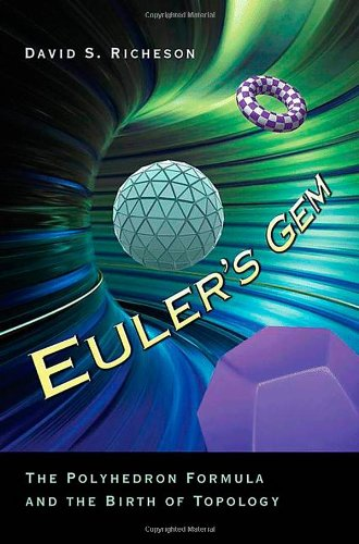 Euler's Gem The Polyhedron Formula and the Birth of Topology  2012 edition cover