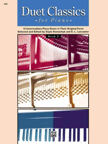 Duet Classics for Piano 16 Intermediate Piano Duets in Their Original Form N/A edition cover