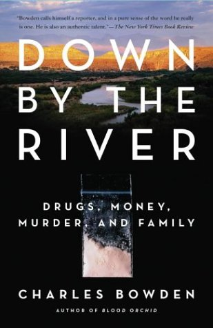 Down by the River Drugs, Money, Murder, and Family  2004 edition cover