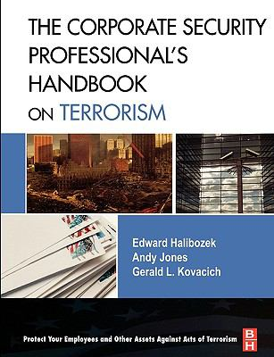 Corporate Security Professional's Handbook on Terrorism   2008 9780750682572 Front Cover