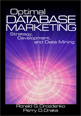 Optimal Database Marketing Strategy, Development, and Data Mining  2002 edition cover