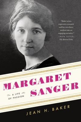 Margaret Sanger A Life of Passion N/A edition cover