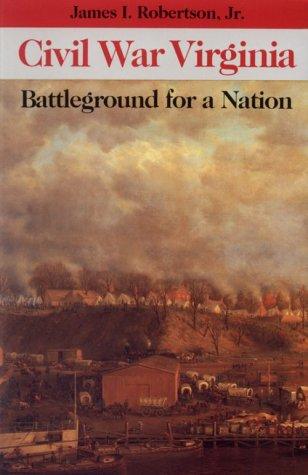 Civil War Virginia Battleground for a Nation  1991 edition cover