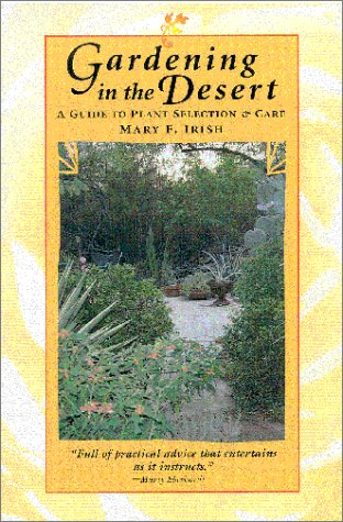 Gardening in the Desert A Guide to Plant Selection and Care  2000 edition cover