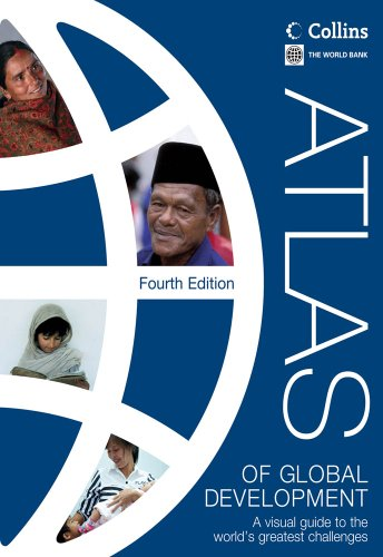 Atlas of Global Development A Visual Guide to the World's Greatest Challenges  2013 edition cover