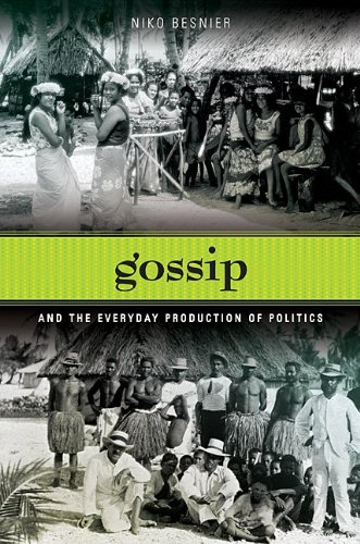 Gossip and the Everyday Production of Politics   2009 edition cover