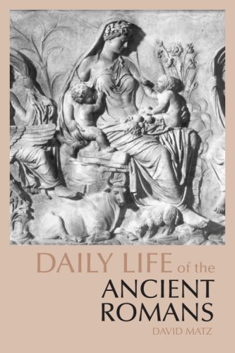 Daily Life of the Ancient Romans   2008 (Reprint) edition cover