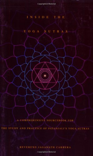 Inside the Yoga Sutras A Comprehensive Sourcebook for the Study and Practice of Patanjali's Yoga Sutras  2005 9780932040572 Front Cover