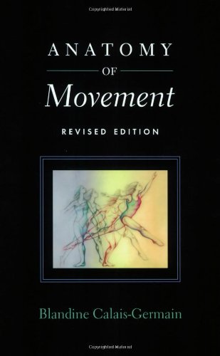 Anatomy of Movement   2007 (Revised) 9780939616572 Front Cover