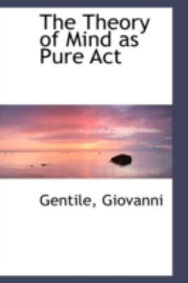 Theory of Mind As Pure Act  N/A 9781113222572 Front Cover