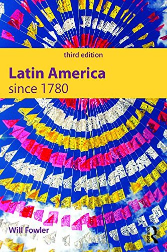 Latin America Since 1780  3rd 2016 (Revised) 9781138915572 Front Cover